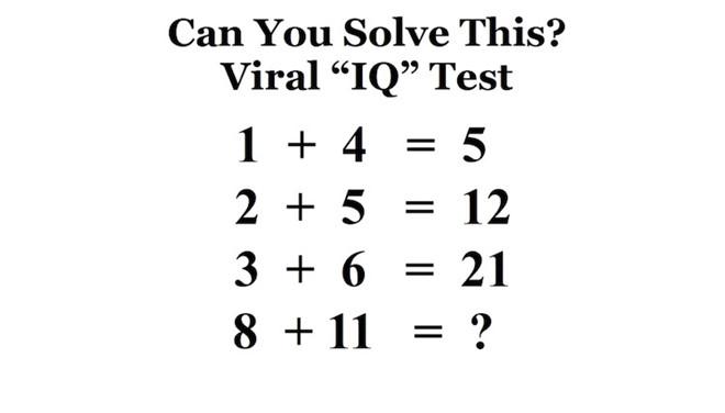 Nếu 1 + 4 = 5, 8 + 11 = ?-1