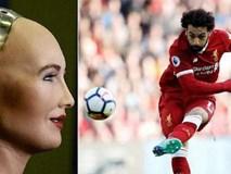 Robot Sophia công khai ủng hộ Salah, cầu chúc cho Ai Cập gặp may ở World Cup 2018
