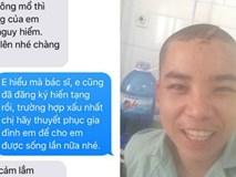 """Trước ca mổ sinh tử, nụ cười cùng quyết định của chàng trai gây """"bão like"""" trên mạng xã hội"""