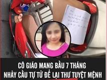 Cô giáo mang bầu 7 tháng nhảy cầu tự tử ở Hải Dương để lại thư tuyệt mệnh, người nhà nói gì?