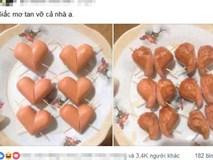 Thích lãng mạn, vợ mang xúc xích đi chiên trái tim ai ngờ