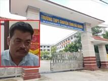 Khởi tố bị can, bắt tạm giam đối với Nguyễn Thanh Hoài trong vụ gian lận điểm thi tại Hà Giang