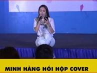 Minh Hằng hồi hộp cover hit Rời Bỏ của Hòa Minzy