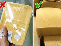 Bỏ túi 9 mẹo giúp chị em không bị lừa mua phải thực phẩm kém chất lượng ở siêu thị