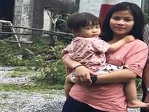 Người mẹ trẻ ròng rã tìm con 2,5 tuổi mất tích bí ẩn: 'Tôi tin con vẫn còn sống'