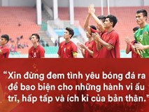 """Bão comment chửi bới """"tấn công"""" cầu thủ và HLV Olympic Việt Nam: Đừng nhân danh tình yêu bóng đá để bao biện cho cơn phẫn nộ ấu trĩ!"""