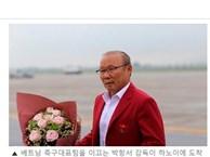 Báo Hàn ấn tượng với hình ảnh thầy trò HLV Park Hang Seo được đón tiếp ngày trở về Việt Nam