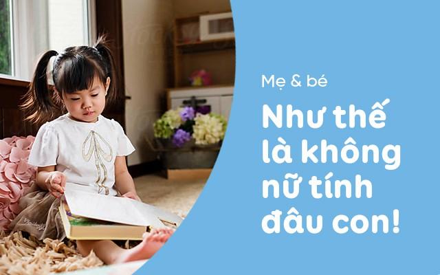 Những câu nói khiến các bé gái ngày càng tự ti và nhút nhát, cha mẹ nên tránh nói với con-2