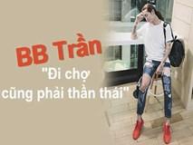 BB Trần khoe dáng