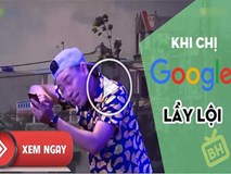 Khi chị Google