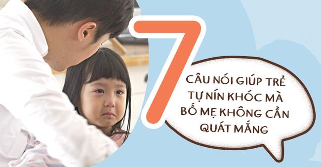 Có 7 câu nói diệu kì giúp trẻ tự nín khóc hiệu quả mà bố mẹ chẳng cần quát mắng, nạt nộ-1
