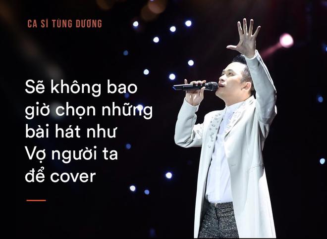 Tùng Dương: Bắt tôi chọn sống hoặc chết thì tôi mới hát Ngắm hoa lệ rơi-3