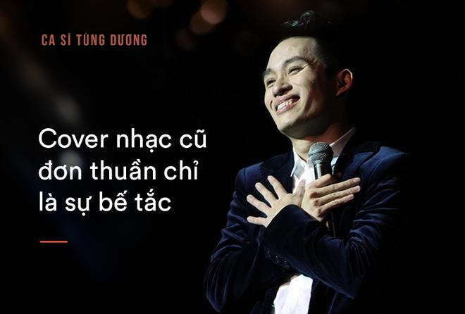 Tùng Dương: Bắt tôi chọn sống hoặc chết thì tôi mới hát Ngắm hoa lệ rơi-5