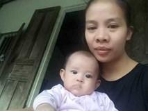 Lâm vào bước đường cùng, người mẹ dự định cho con gái 3 tháng tuổi vì muốn con được sống