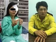 NÓNG: Nghi phạm đập mù mắt nữ sinh vì hiếp dâm bất thành sa lưới