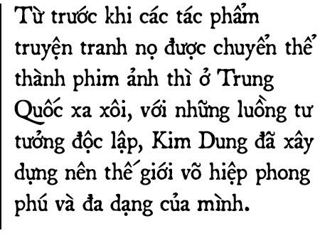 Di sản đồ sộ của Kim Dung: Chương hồi bất tận và những cuộc hành trình đi tìm chân - thiện - mỹ-5