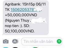 Chuyện lạ Agribank: Đột nhiên 'cục tiền rơi vào đầu' là có thật