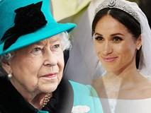 Tiết lộ gây sốc về phản ứng đanh thép của Nữ hoàng Anh dành cho cháu dâu Meghan: