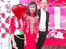 Cô dâu sinh năm 1999 bỏ trốn ngay trong ngày cưới cùng toàn bộ tiền bạc, chú rể cay đắng