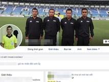 Tìm ra facebook được cho là của trọng tài biên trận Việt Nam - Myanmar, CĐM lao vào làm điều xấu xí