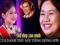 Không chỉ con gái xinh xuất sắc, vợ tươi như hoa của danh thủ Hồng Sơn cũng gây chú ý