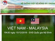 Ban tổ chức cảnh báo giả mạo trang đặt vé online xem chung kết AFF Cup