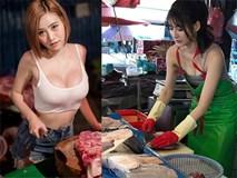 Các cô gái vô danh nổi tiếng sau 1 đêm nhờ mặc gợi cảm khi bán thịt, bán cá