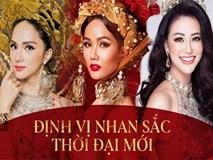 Hương Giang, Phương Khánh, H'Hen Niê: Những nàng Hậu da nâu, tóc tém và những chuẩn khác về cái Đẹp