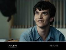 Công nghệ đánh bại mọi web phim lậu của Netflix: Cho người xem điều khiển kịch bản trực tiếp theo ý mình