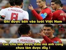 Ảnh chế cầu thủ Iran giỏi hơn Ronaldo khi ghi bàn vào lưới Việt Nam