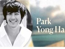 Park Yong Ha - ngôi sao đoản mệnh của