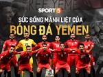 Tuyển Việt Nam sáng cửa vào vòng 1/8 nếu thắng Yemen-4