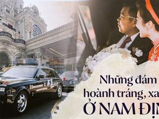 Đám cưới tại lâu đài trăm tỷ, rước dâu bằng Rolls-Royce và máy bay: Nam Định xứng đáng đứng đầu về độ