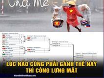 Thái Lan bị loại, Việt Nam phải