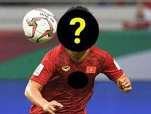 Một ngôi sao Việt Nam góp mặt trong top 5 cầu thủ cần ngay lập tức rời giải quốc nội để ra nước ngoài chơi bóng