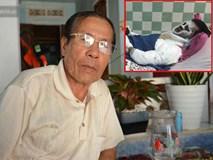 Người cha đau xót kể lại vụ việc con trai bị tạt axit, cắt gân chân khi chở bạn gái đi chơi Tết