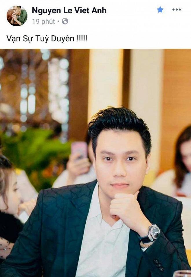 Vợ liên tục đăng status tâm trạng, Việt Anh chốt hạ: Vạn sự tùy duyên-6