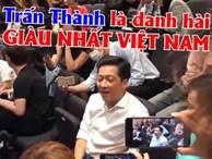 Trường Giang: 'Trấn Thành là danh hài giàu nhất Việt Nam'