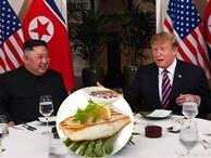 Nếu bữa trưa nay của hai nhà lãnh đạo Mỹ - Triều không bị hủy, họ sẽ ăn những gì?