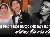 Giữa lùm xùm Song Joong Ki ngoại tình, dân mạng lại 'đào mộ' chuyện Song Hye Kyo từng bị phản bội trong quá khứ