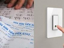 Mẹo giúp gia đình tiết kiệm được cả chục triệu tiền điện mỗi năm