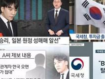 Seungri bị nghi trốn thuế tại Hàn, dùng số tiền trăm tỉ trong diện nghi vấn đầu tư vào các tập đoàn Việt Nam