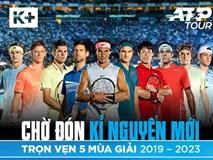 K+ công bố bản quyền phát sóng ATP World Tour đến 2023