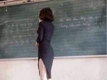 Dân mạng sôi sục trước loạt ảnh cô giáo trẻ ăn mặc táo bạo đứng trên lớp giảng bài