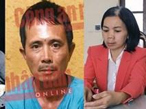 Thông tin đau lòng vụ nữ sinh giao gà bị sát hại: Nạn nhân bị 7 đối tượng cưỡng hiếp nhiều lần