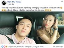 Yêu hàng loạt chân dài showbiz Việt nhưng đến Đàm Thu Trang, Cường Đô La mới được nhiều người khen ngợi về điều này
