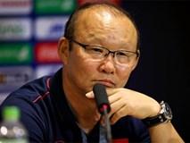 HLV Park: 'U23 Việt Nam thắng may mắn, tôi không hài lòng với đội'