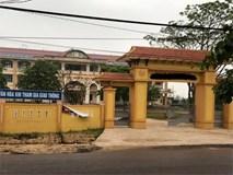 Nữ sinh Quảng Trị tố bị hiếp dâm tập thể: 9 nam sinh xin nghỉ học