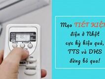 Bỏ túi 6 THAO TÁC NHỎ khiến hóa đơn điện giảm cả triệu đồng dù điều hòa, tủ lạnh chạy vù vù cả ngày