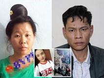 Quá khứ tù tội của vợ chồng đối tượng vừa bị bắt vụ nữ sinh giao gà bị sát hại